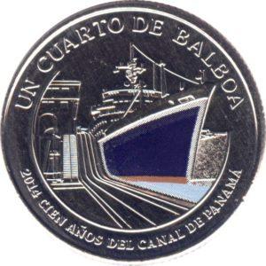 PANAMA $¼ 2016 – 100th Ann Canal of Panama, colorized